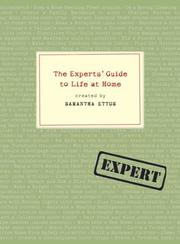 Cover of: The Experts' Guide to Life at Home