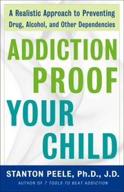 Cover of: Addiction Proof Your Child