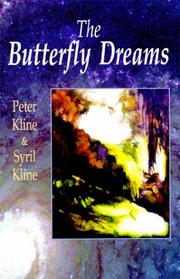The butterfly dreams by Peter Kline