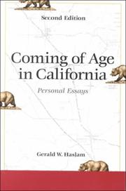 Cover of: Coming of age in California: personal essays