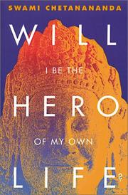 Cover of: Will I Be the Hero of My Own Life