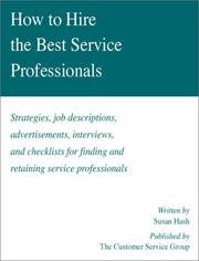 Cover of: How to hire the best service professionals