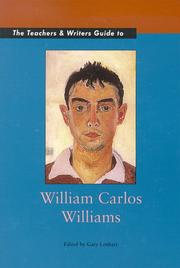 Cover of: The teachers & writers guide to William Carlos Williams |