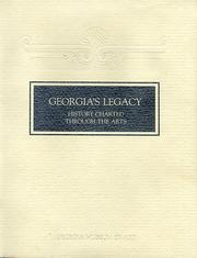 Cover of: Georgia's Legacy: History Chartered Through the Arts