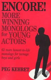 Cover of: Encore!: More Winning Monologs for Young Actors