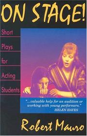 Cover of: On Stage! Short Plays for Acting Students | Robert Mauro