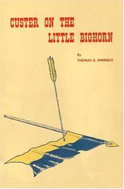 Cover of: Custer on the Little Bighorn