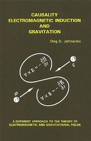 Cover of: Causality, electromagnetic induction, and gravitation