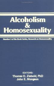 Cover of: Alcoholism and Homosexuality (Journal of Homosexuality) (Journal of Homosexuality) | Thomas Ziebold