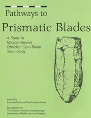 Pathways to Prismatic Blades by