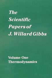 The scientific papers of J. Willard Gibbs by Gibbs, J. Willard