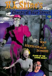 Cover of: I Was a Sixth-Grade Zombie (Ghosts of Fear Street #30)