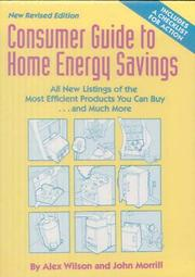 Cover of: Consumer Guide to Home Energy Savings | Alex Wilson