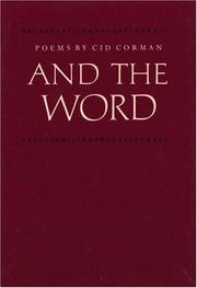 Cover of: And the word | Cid Corman