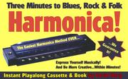Cover of: Three Minutes to Blues, Rock, and Folk Harmonica | David Harp