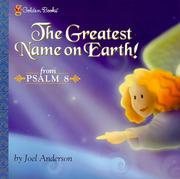Cover of: The greatest name on earth! from Psalm 8