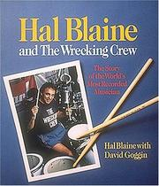 Hal Blaine and the Wrecking Crew by Hal Blaine
