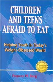 Cover of: Children and teens afraid to eat | Francie M. Berg