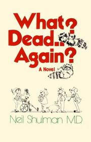 Cover of: What? Dead again?: a novel