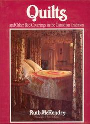 Cover of: Quilts And Other Bed Coverings In The Canadian Tradition