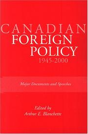 Cover of: Canadian Foreign Policy | Arthur E. Blanchette