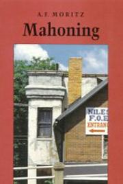 Cover of: Mahoning | A. F. Moritz