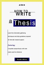 Cover of: How to Write a Thesis