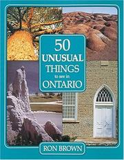 Cover of: 50 unusual things to see in Ontario | Brown, Ron