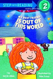 Cover of: My Best Friend Is Out of This World