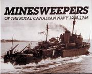 Minesweepers of the Royal Canadian Navy, 1938-1945 by Ken Macpherson