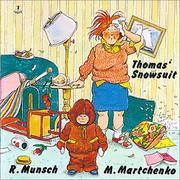 Cover of: Thomas' snowsuit | Robert N. Munsch