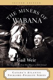 Cover of: miners of Wabana | Gail Weir