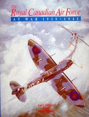 Cover of: The Royal Canadian Air Force at War 1939-1945