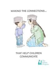 Cover of: Making the Connections That Help Children Communicate