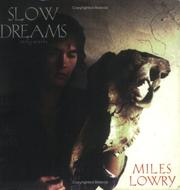 Cover of: Slow Dreams  | Miles Lowry