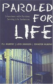 Cover of: Paroled for life | Murphy, P. J.