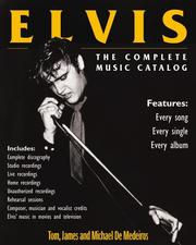 Cover of: Elvis: The Complete Musical Catalog