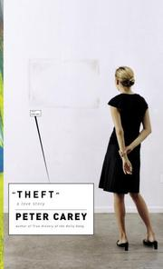 Cover of: Theft | Carey, Peter Sir