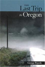 Cover of: The last trip to Oregon