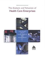 Cover of: The analysis and valuation of health care enterprises