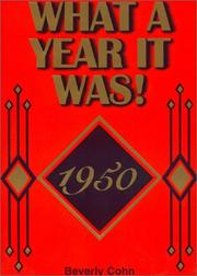 Cover of: What A Year It Was! 1950