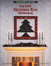 Cover of: Log Cabin Christmas Tree Wallhanging | Eleanor Burns