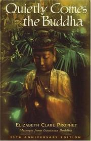 Cover of: Quietly Comes the Buddha