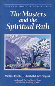 Cover of: The Masters and the Spiritual Path (Climb the Highest Mountain)