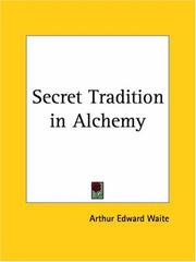 Cover of: The secret tradition in alchemy