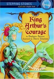Cover of: King Arthur's Courage (A Stepping Stone Book(TM))