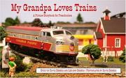 Cover of: My Grandpa Loves Trains