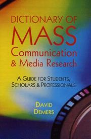 Cover of: Dictionary of Mass Communication & Media Research