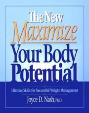Cover of: new maximize your body potential | Joyce D. Nash