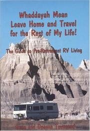 Whaddayah mean leave home and travel for the rest of my life! by Gene Townsend